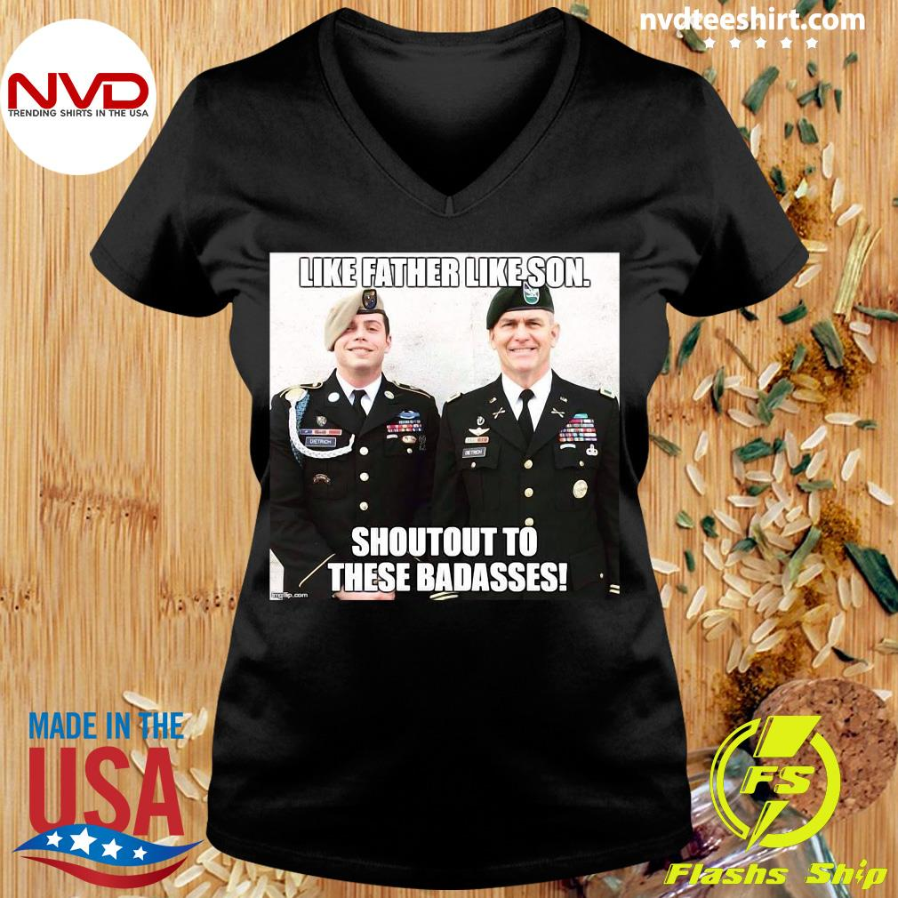 Army Like Father Like Son Shoutout To These Badasses T-s Ladies tee