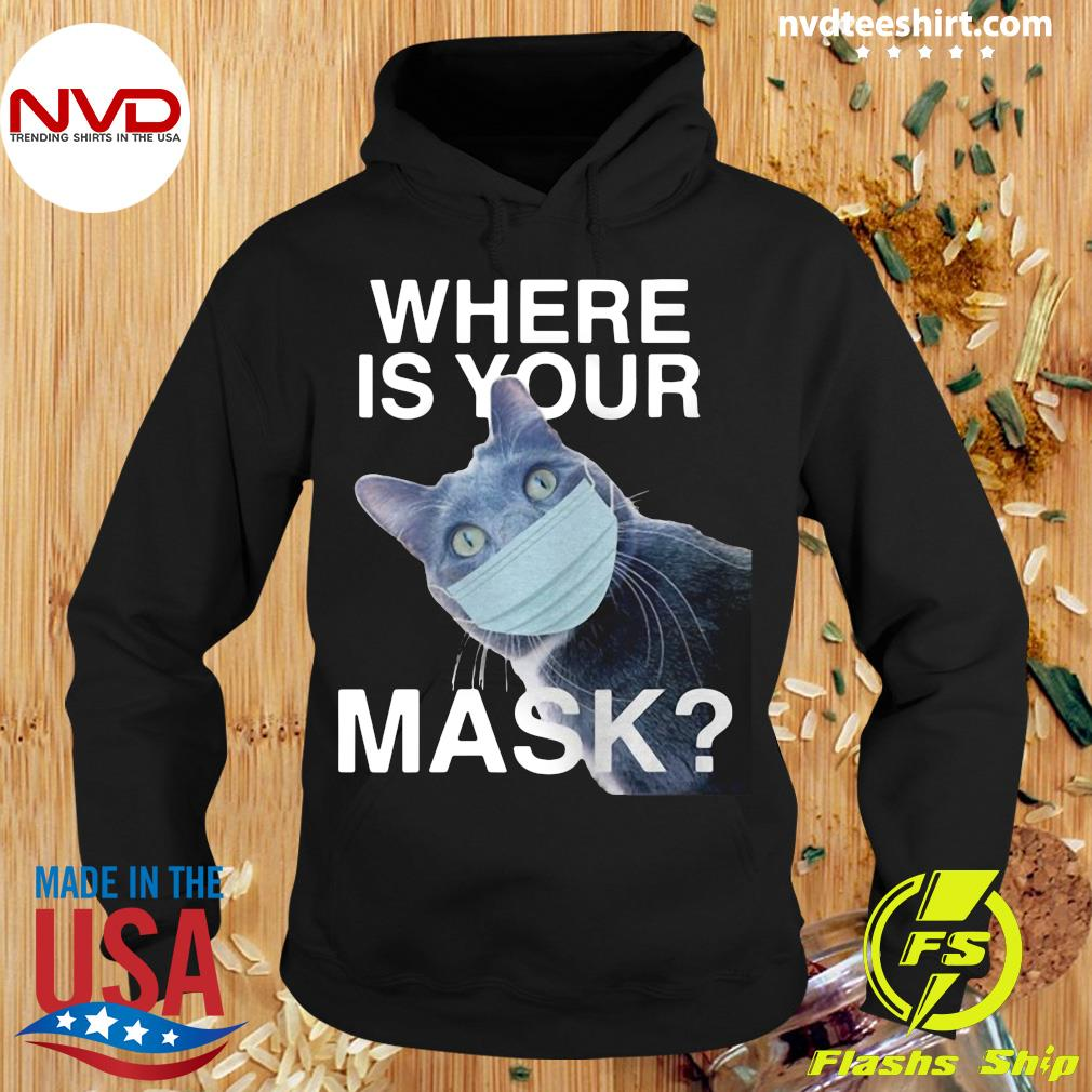 Funny Cat Where Is Your Mask Black Cat T-s Hoodie