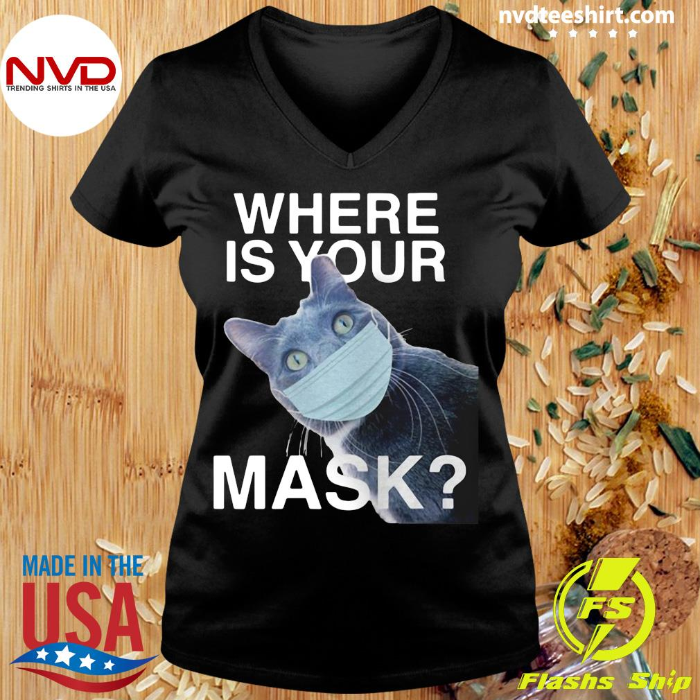 Funny Cat Where Is Your Mask Black Cat T-s Ladies tee