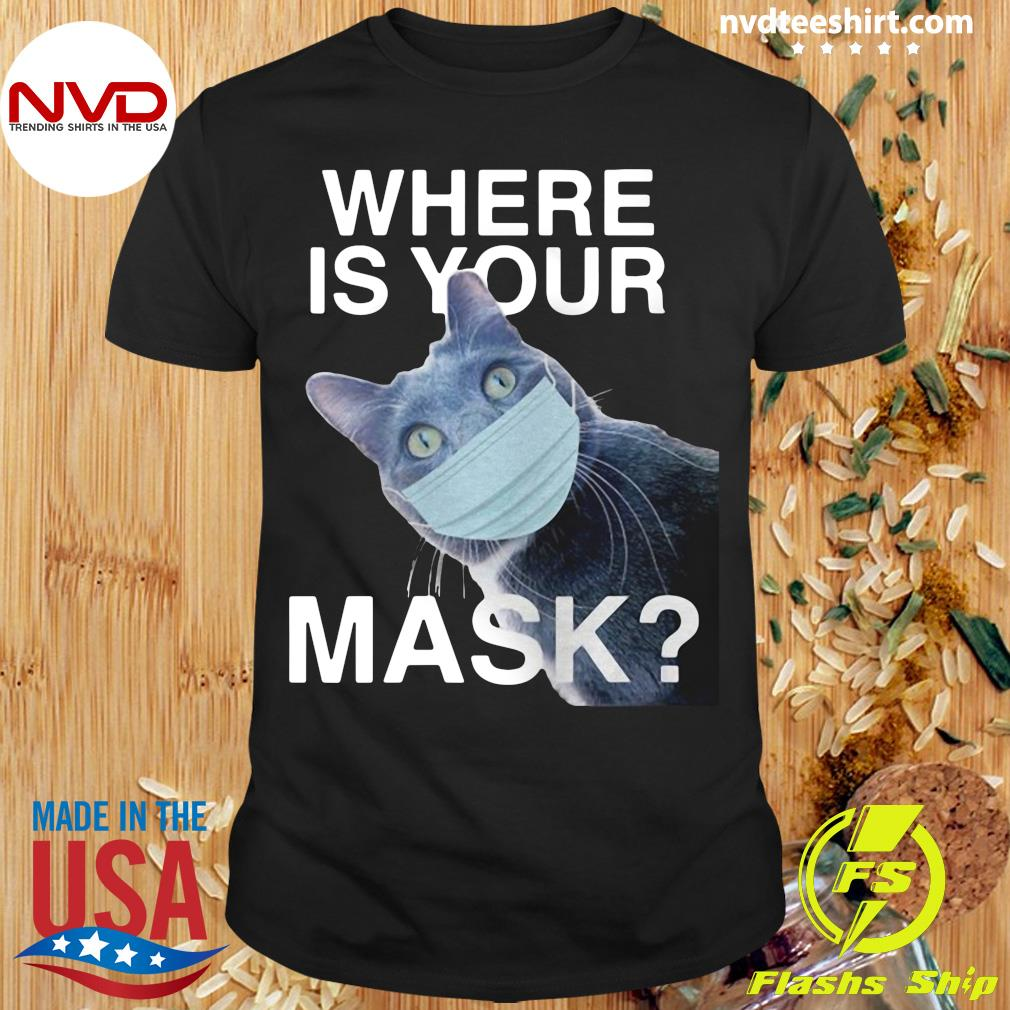 Funny Cat Where Is Your Mask Black Cat T-shirt