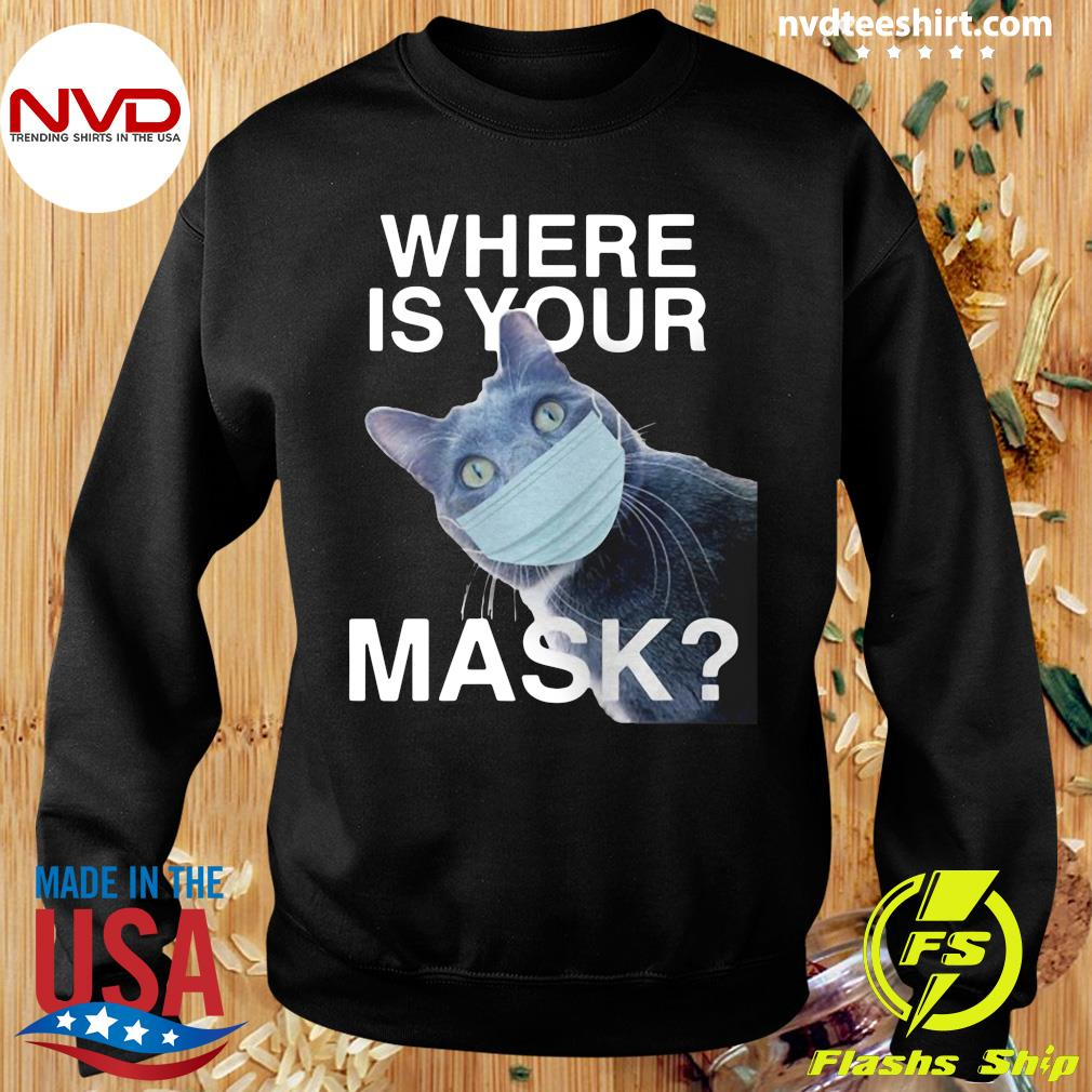 Funny Cat Where Is Your Mask Black Cat T-s Sweater
