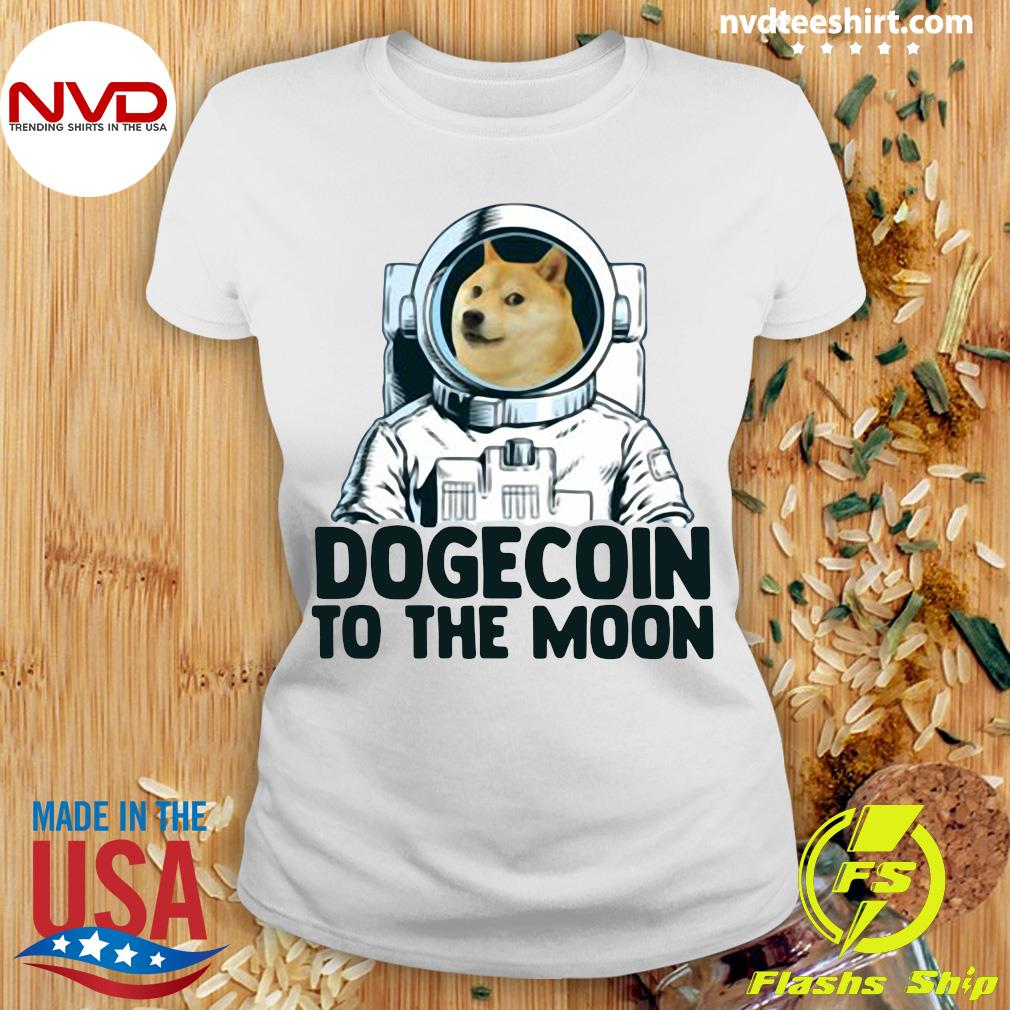 Funny Dogecoin Astronaut To The Moon T-s Ladies tee