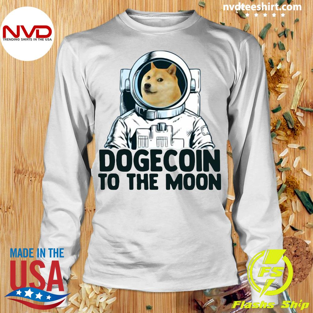 Funny Dogecoin Astronaut To The Moon T-s Longsleeve