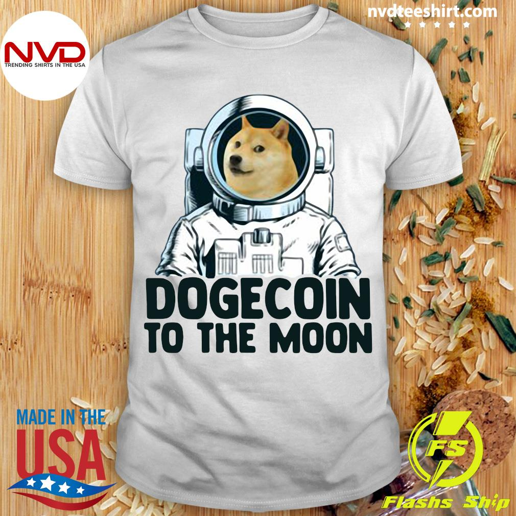 Funny Dogecoin Astronaut To The Moon T-shirt