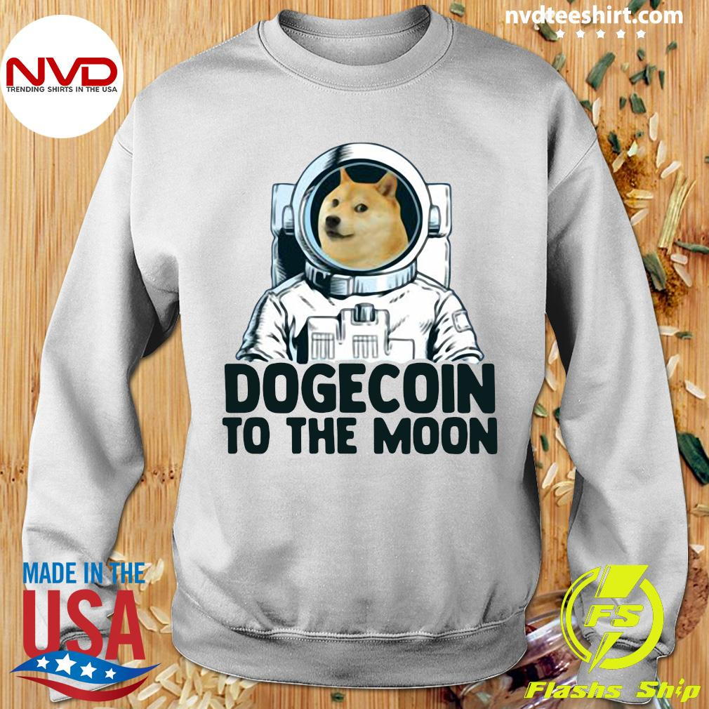 Funny Dogecoin Astronaut To The Moon T-s Sweater