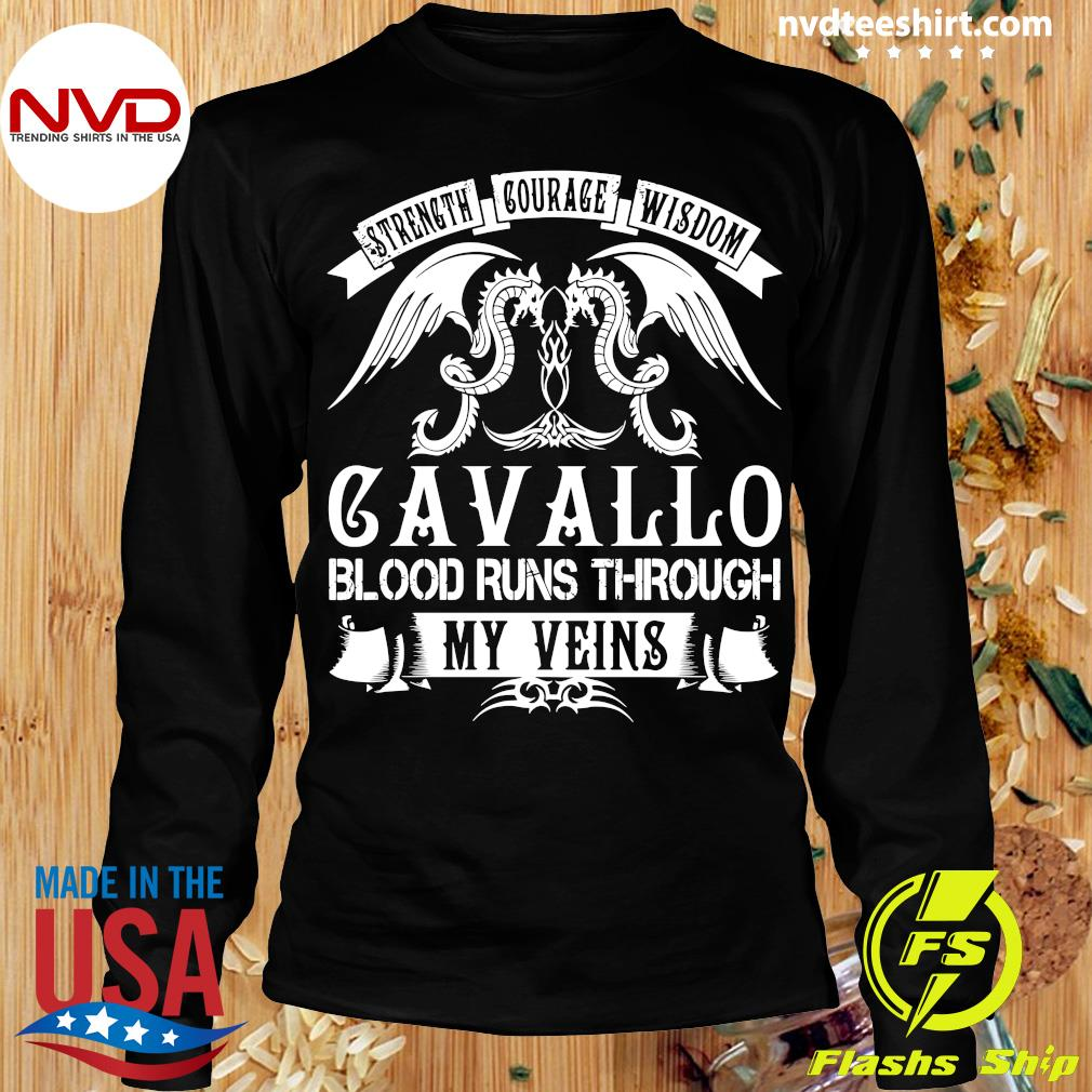 Funny Dragon Strength Courage Wisdom Cavallo Blood Runs Through My Veins T-s Longsleeve