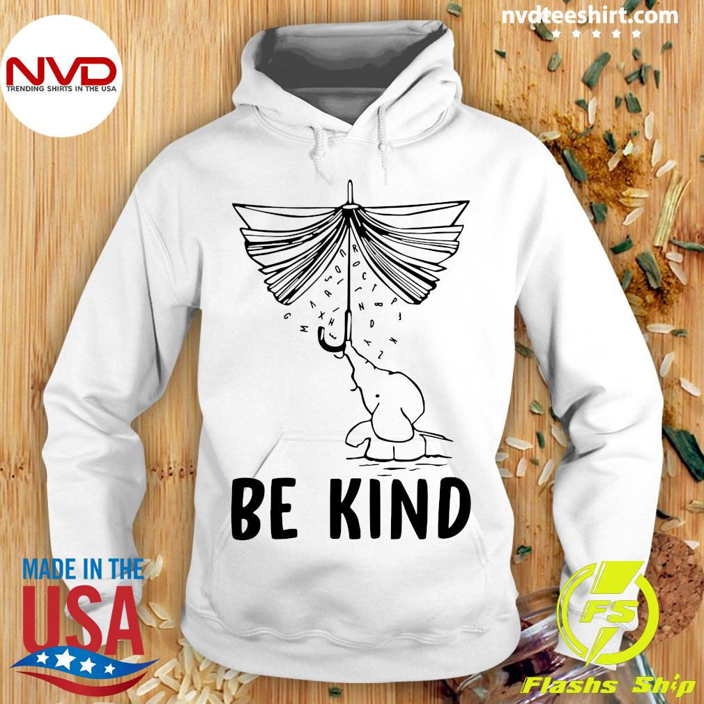 Funny Elephant Umbrella Book Be Kind T-s Hoodie