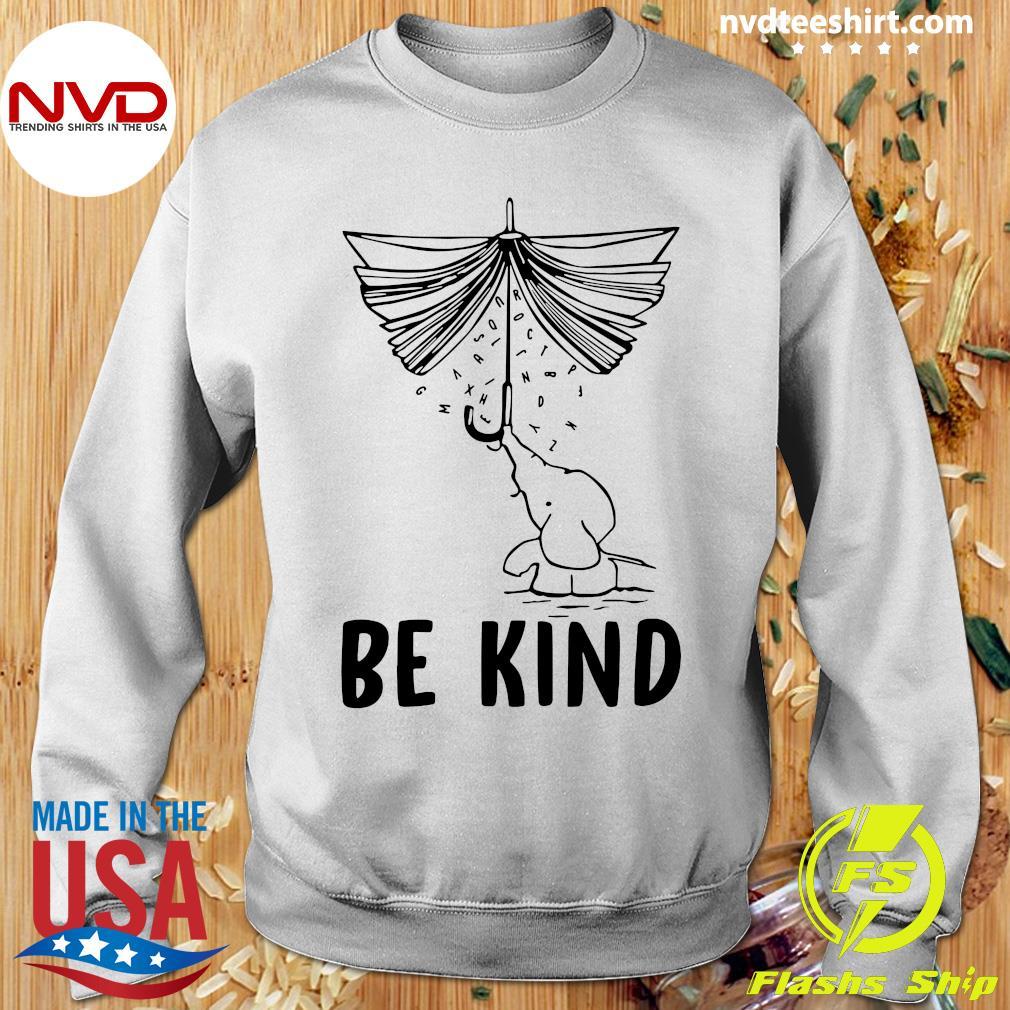 Funny Elephant Umbrella Book Be Kind T-s Sweater