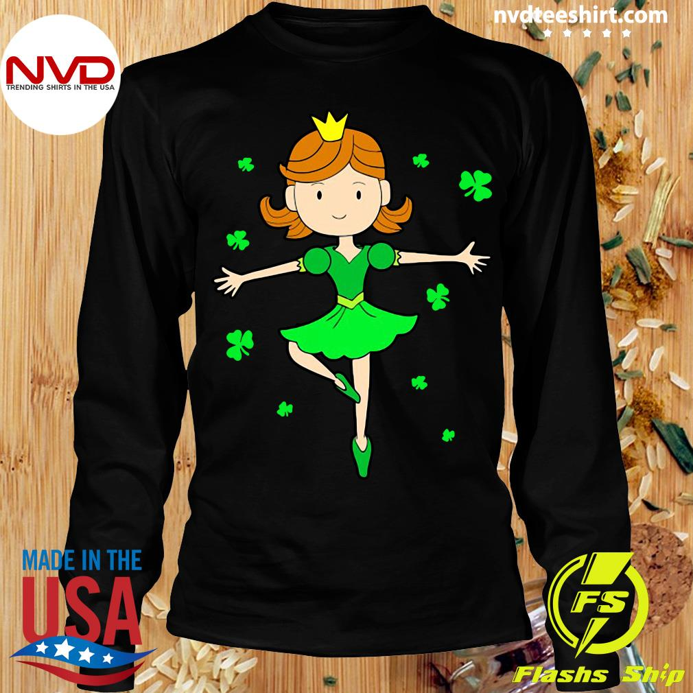 Funny Girl Ballerina Dancing Princess St. Patrick's Day T-s Longsleeve