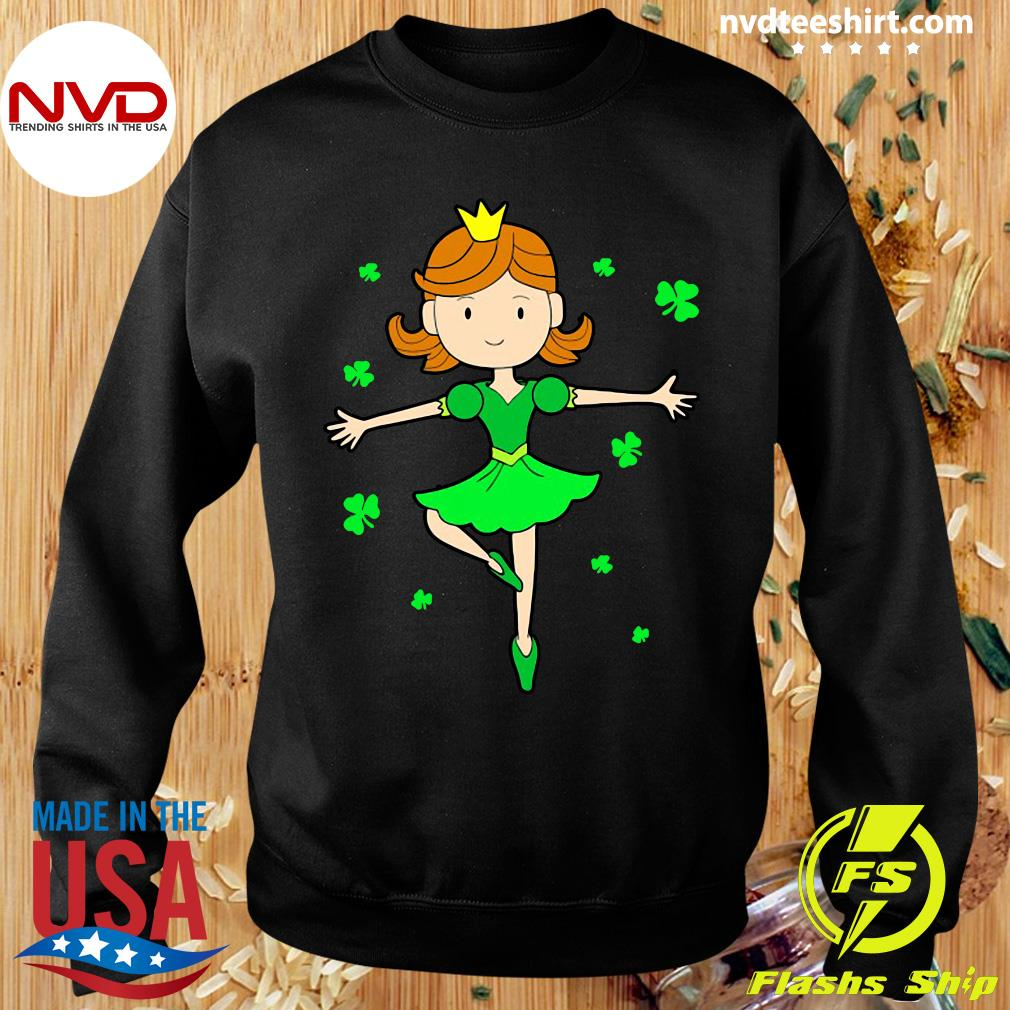 Funny Girl Ballerina Dancing Princess St. Patrick's Day T-s Sweater