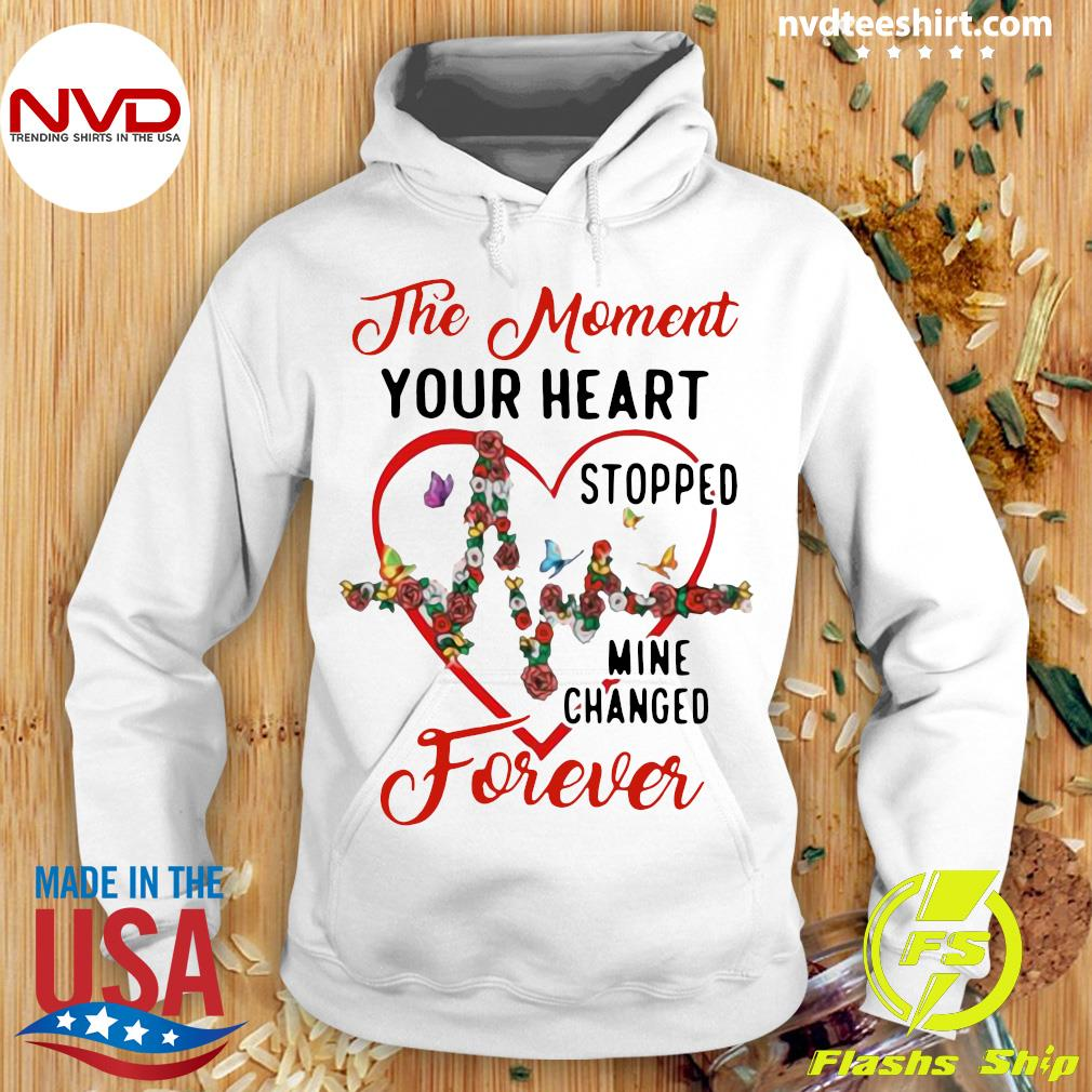 Funny Heartbeat The Moment Your Heart Stopped Mine Changed Forever T-s Hoodie