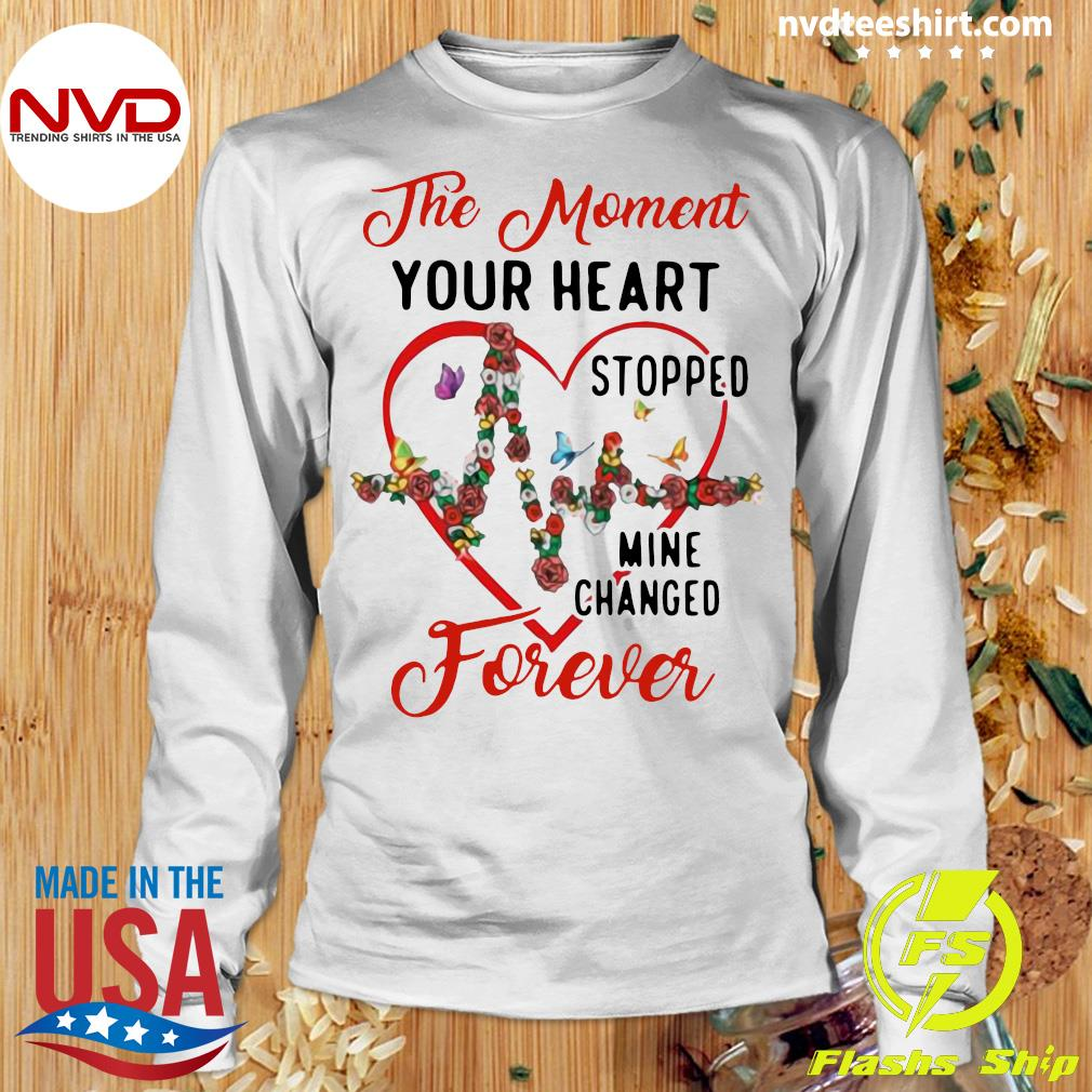 Funny Heartbeat The Moment Your Heart Stopped Mine Changed Forever T-s Longsleeve
