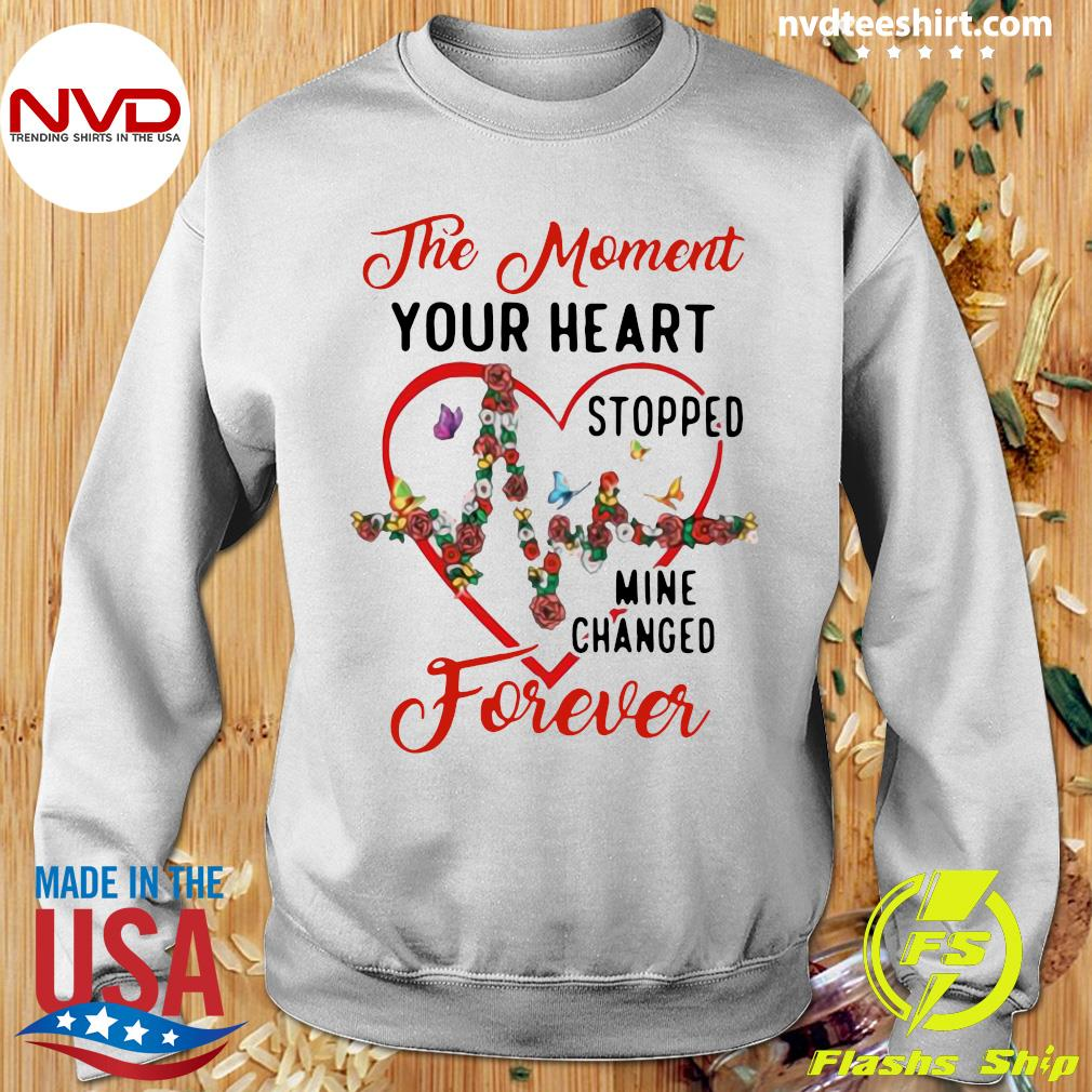 Funny Heartbeat The Moment Your Heart Stopped Mine Changed Forever T-s Sweater
