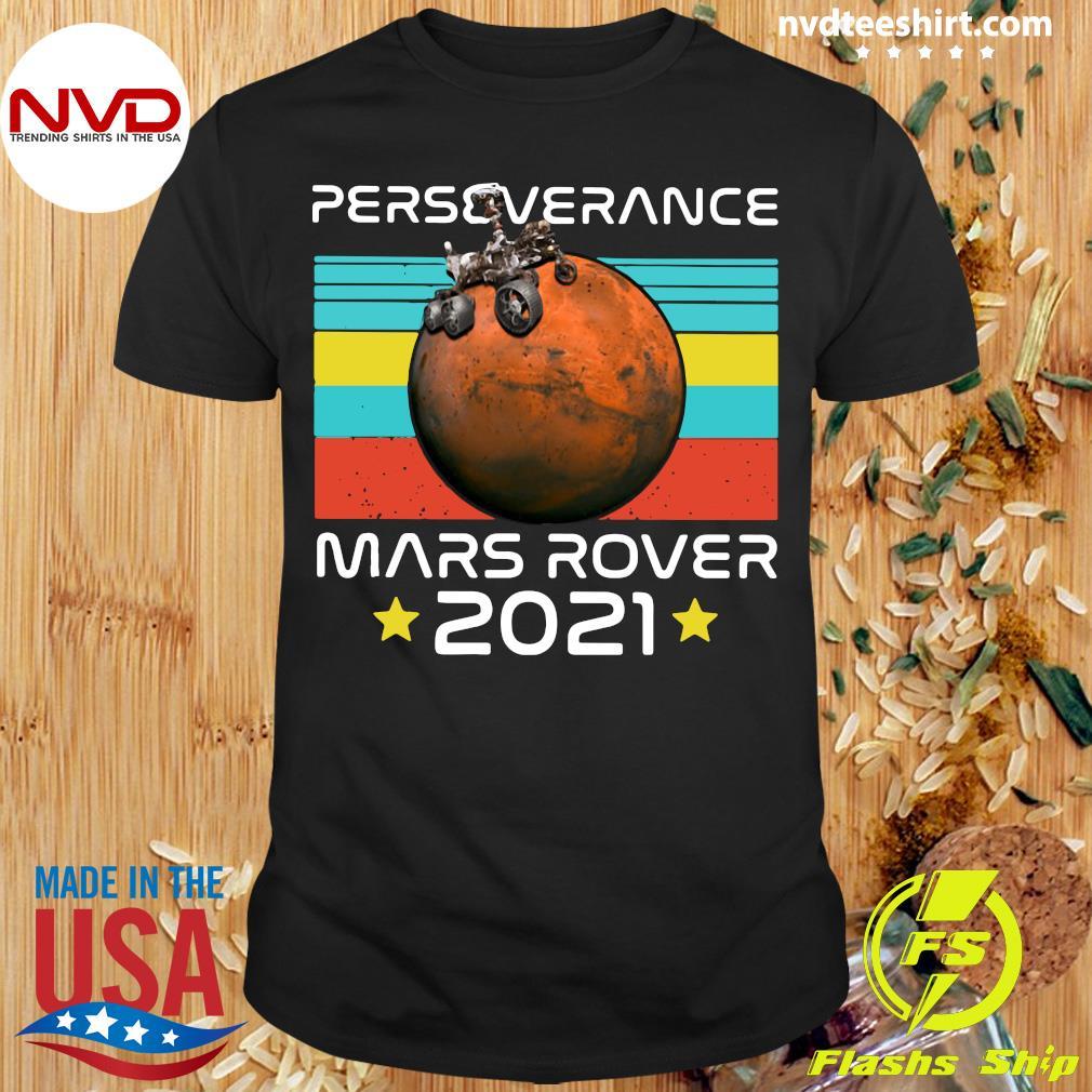 Funny Nasa Perseverance Mars Rover 2021 T-shirt