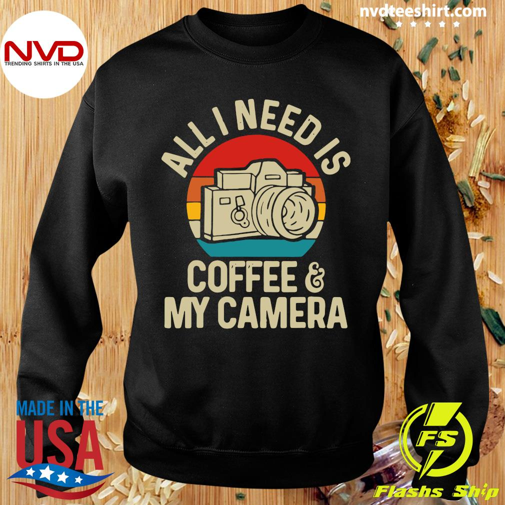 Funny Photographer All I Need Is Coffee And My Camera Vintage T-s Sweater
