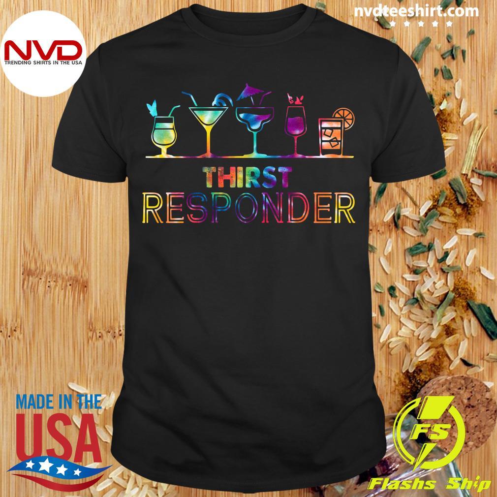 Good Thirst Responder T-shirt