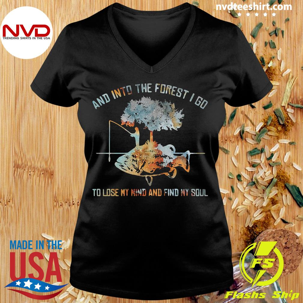 Official And Into The Forest I Go To Lose My Mind And Find My Soul Fish Under Tree Fishing T-s Ladies tee