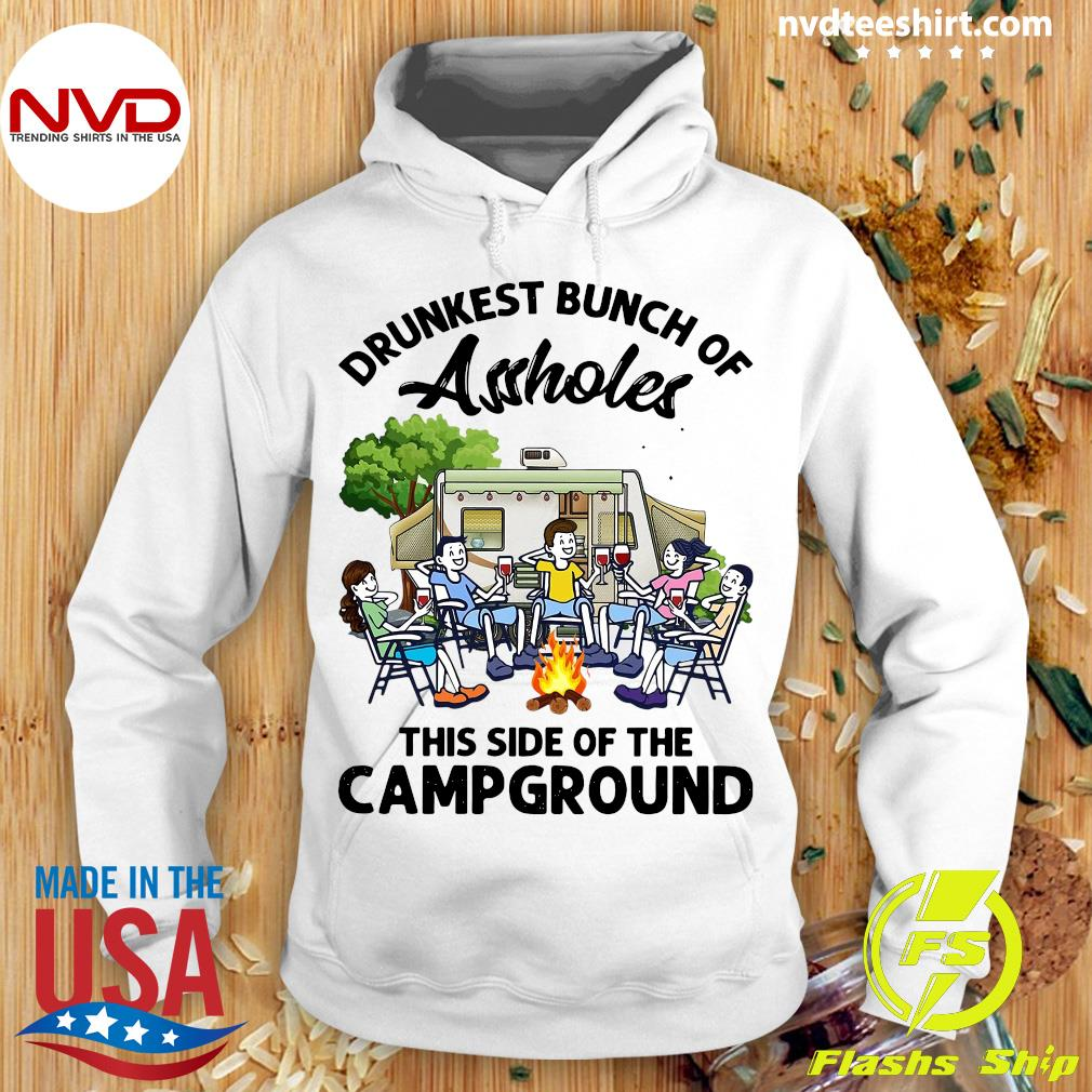 Official Boys And Girls Drinking Camping Drunkest Bunch Assholes This Side Of The Campground T-s Hoodie