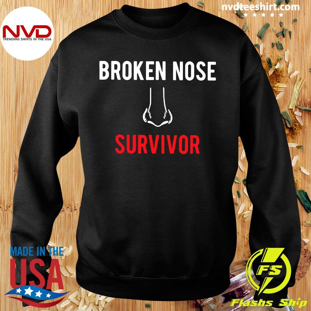 Official Broken Nose Survivor T-s Sweater