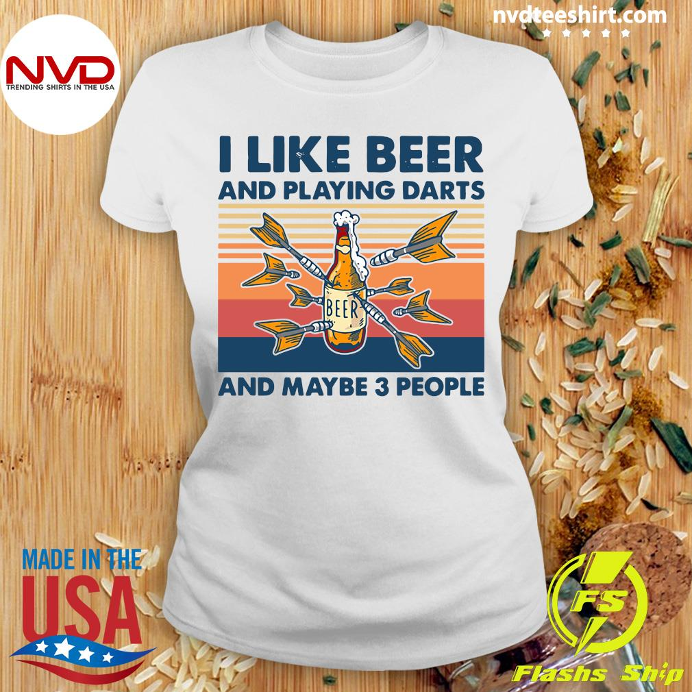 Official Darts I Like Beer And Playing Darts And Maybe 3 People Vintage Retro T-s Ladies tee