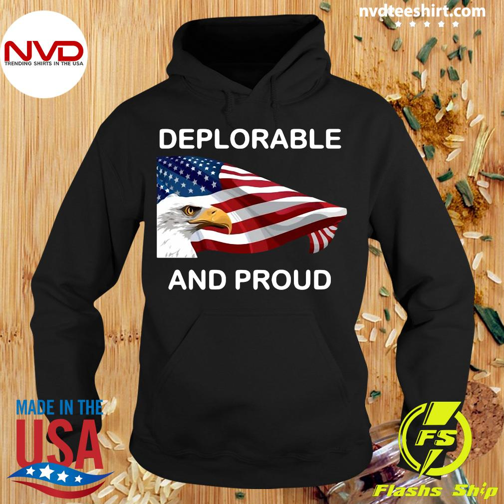 Official Deplorable And Proud Eagle American Flag T-s Hoodie