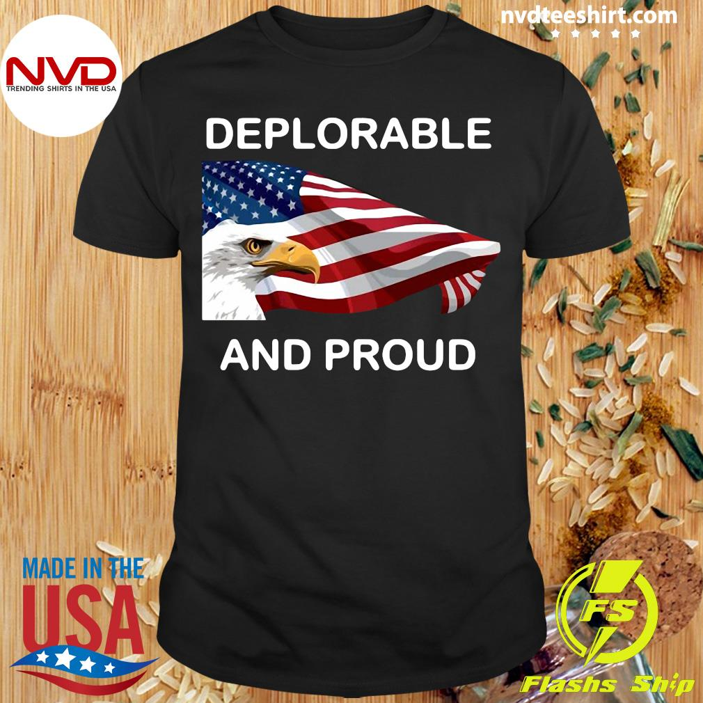 Official Deplorable And Proud Eagle American Flag T-shirt