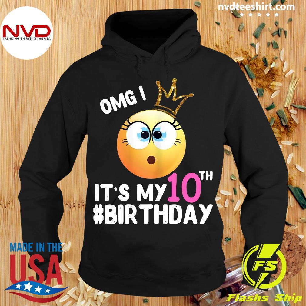 Official Girl Emoji Omg It's My 10Th Birthday T-s Hoodie