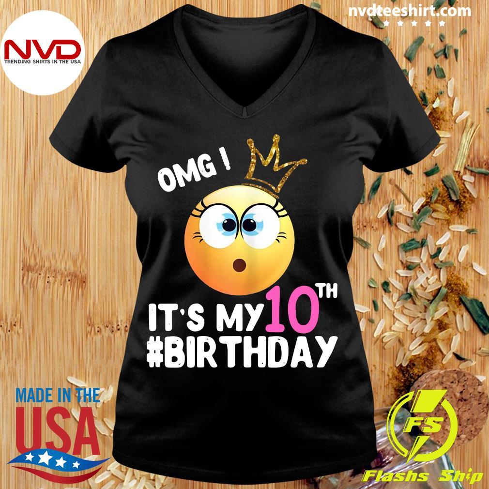 Official Girl Emoji Omg It's My 10Th Birthday T-s Ladies tee