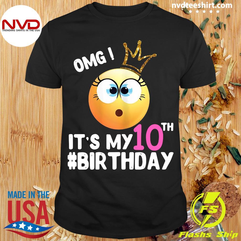 Official Girl Emoji Omg It's My 10Th Birthday T-shirt