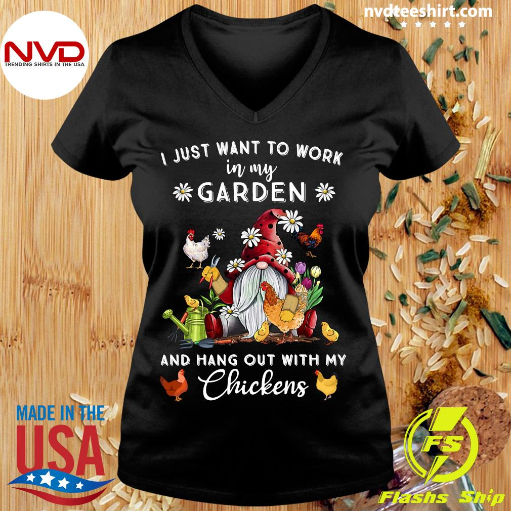 Official Gnome I Just Want To Work In My Garden And Hang Out With My Chickens T-s Ladies tee