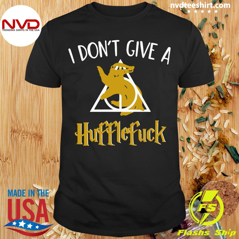Official I Don't Give A Hufflefuck T-shirt