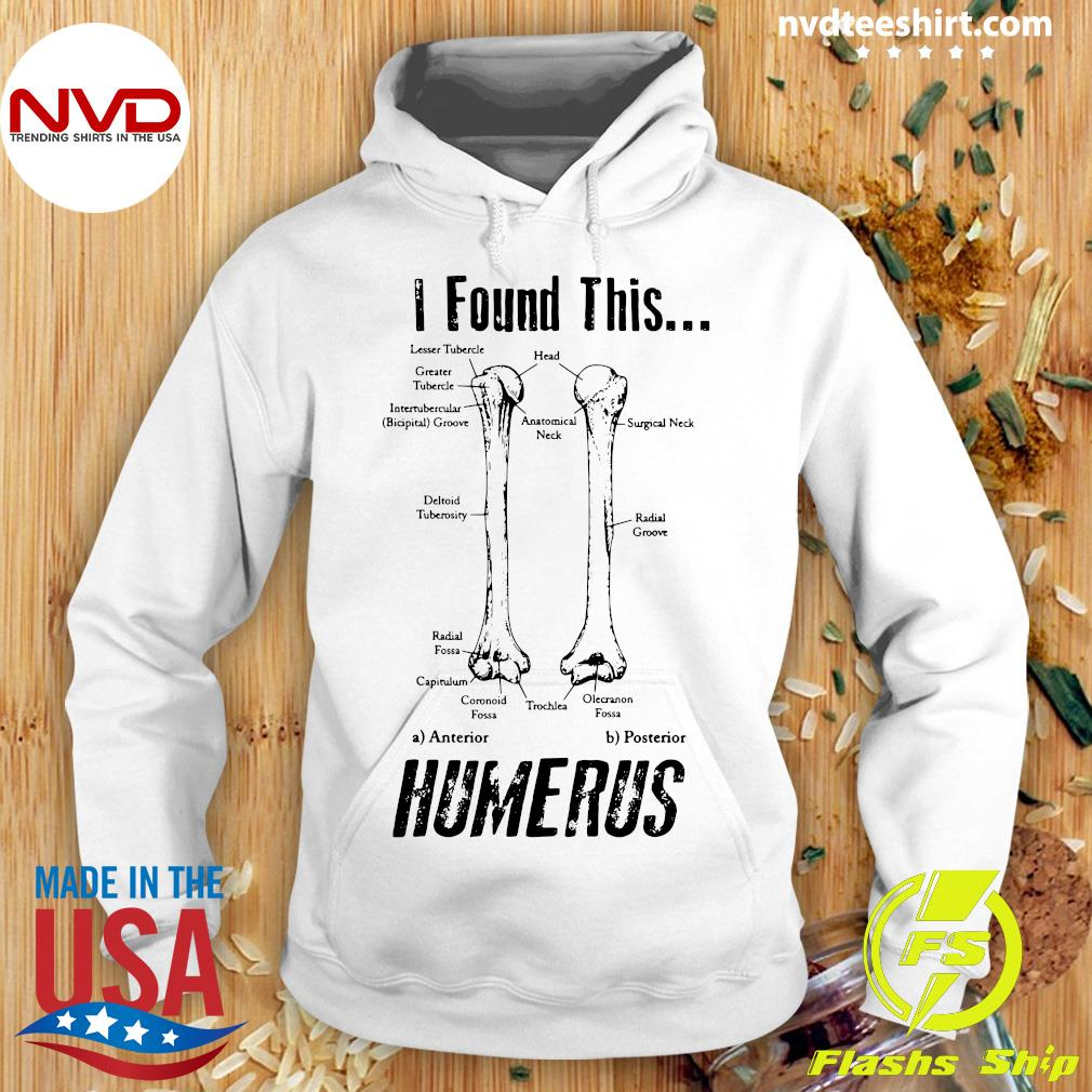 Official I Found This Humerus T-s Hoodie