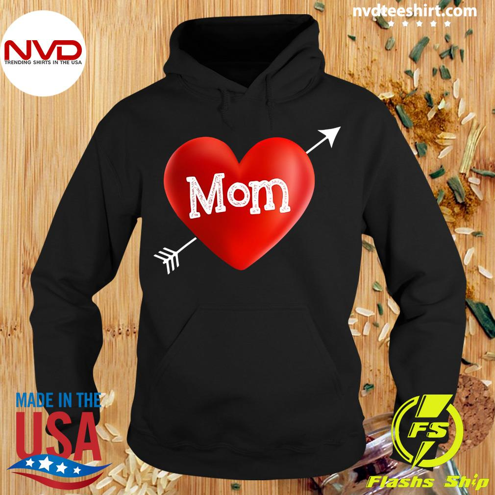 Official I Love My Mom Is My Valentine Day Heart Mother's Day Gift T-s Hoodie