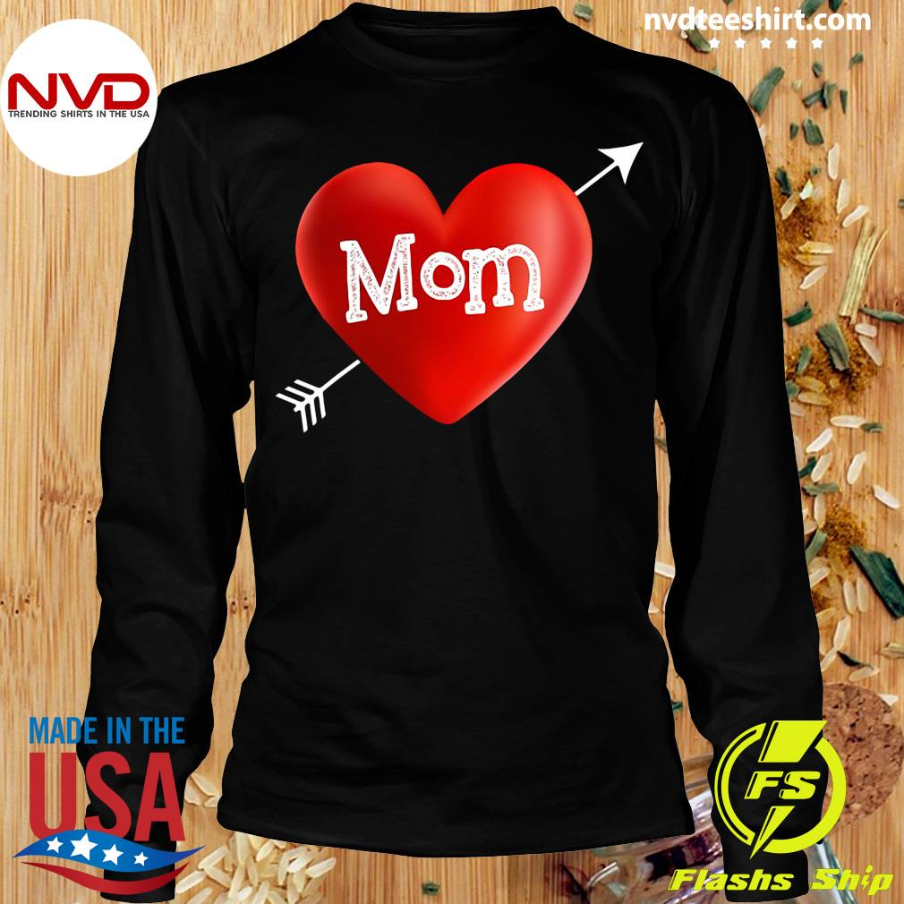 Official I Love My Mom Is My Valentine Day Heart Mother's Day Gift T-s Longsleeve