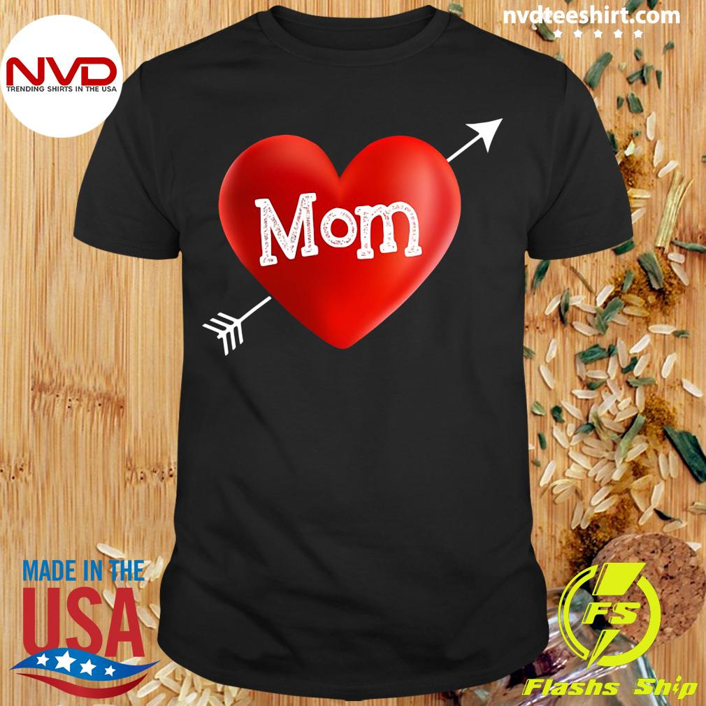 Official I Love My Mom Is My Valentine Day Heart Mother's Day Gift T-shirt
