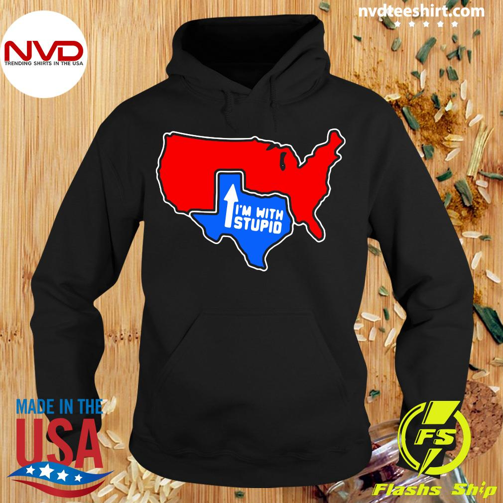 Official I'm With Stupid Texas T-s Hoodie