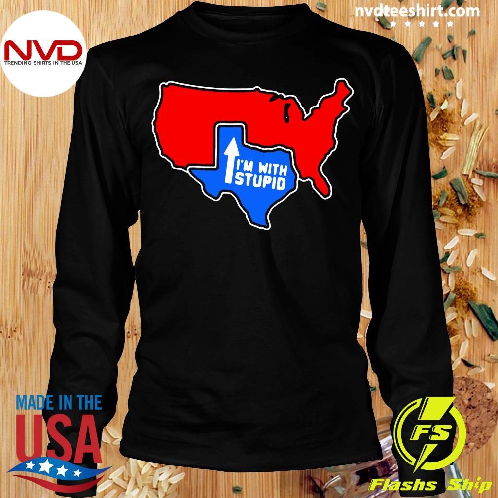 Official I'm With Stupid Texas T-s Longsleeve