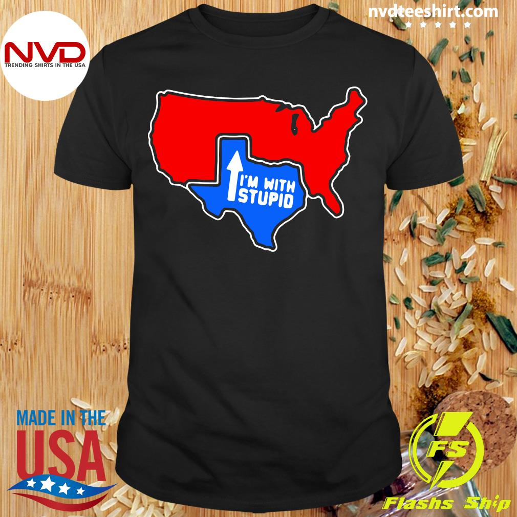Official I'm With Stupid Texas T-shirt
