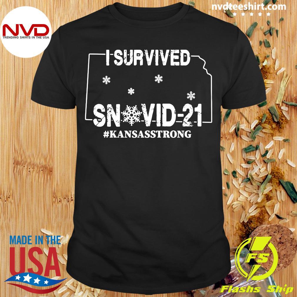 Official I Survived Snovid-21 Kansasstrong T-shirt