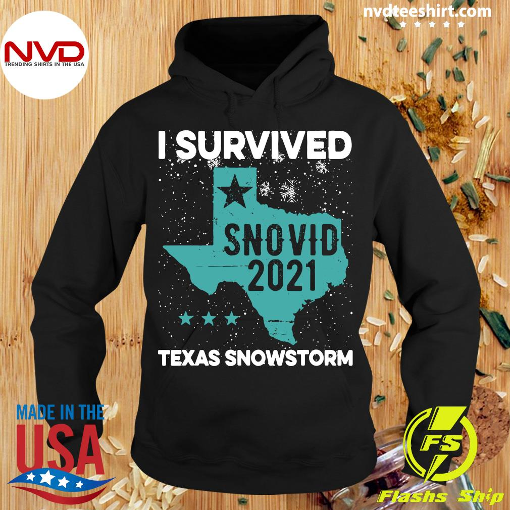 Official I Survived Snovid-21 Texas Snowstorm T-s Hoodie