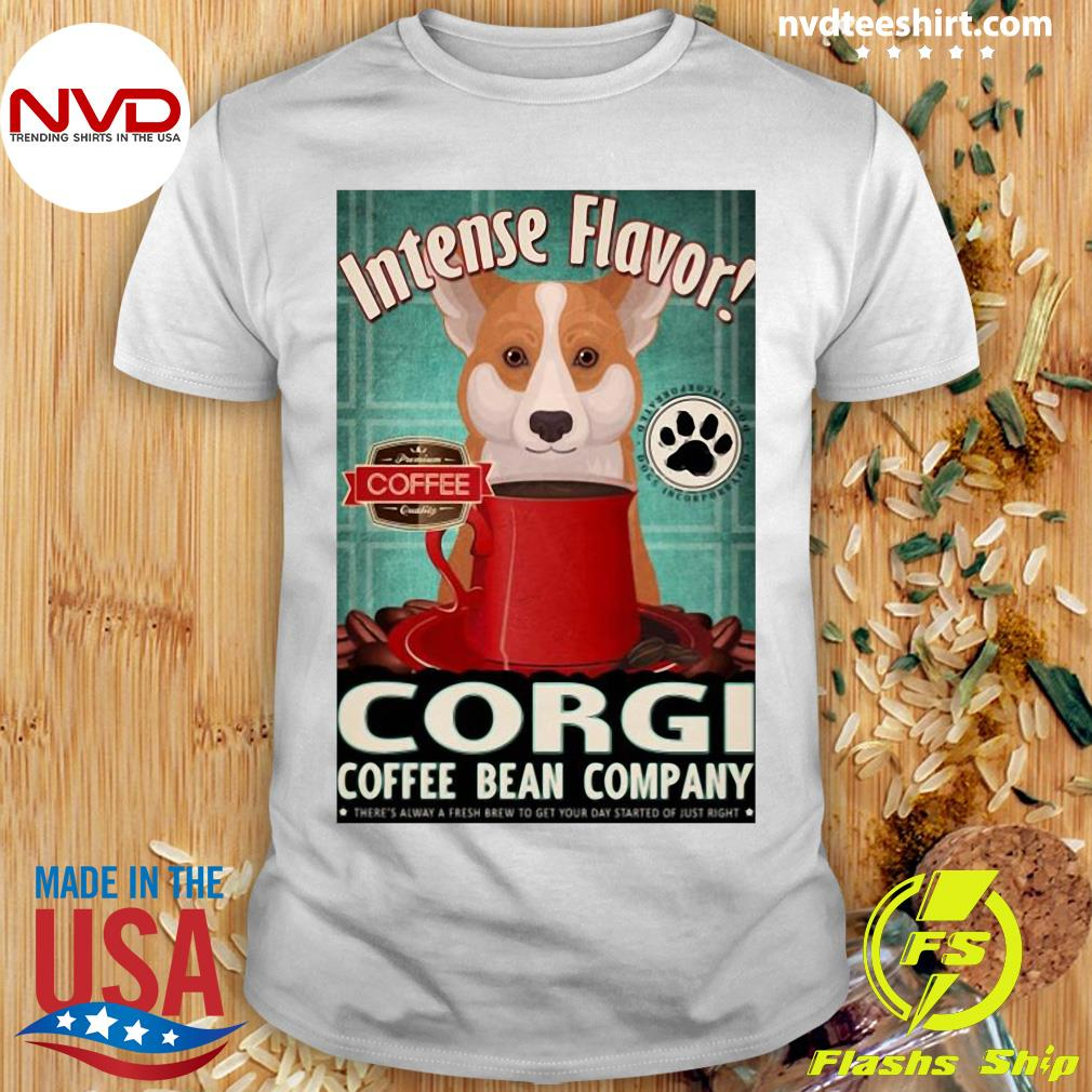 Official Intense Flavor Corgi Coffee Bean Company T-shirt