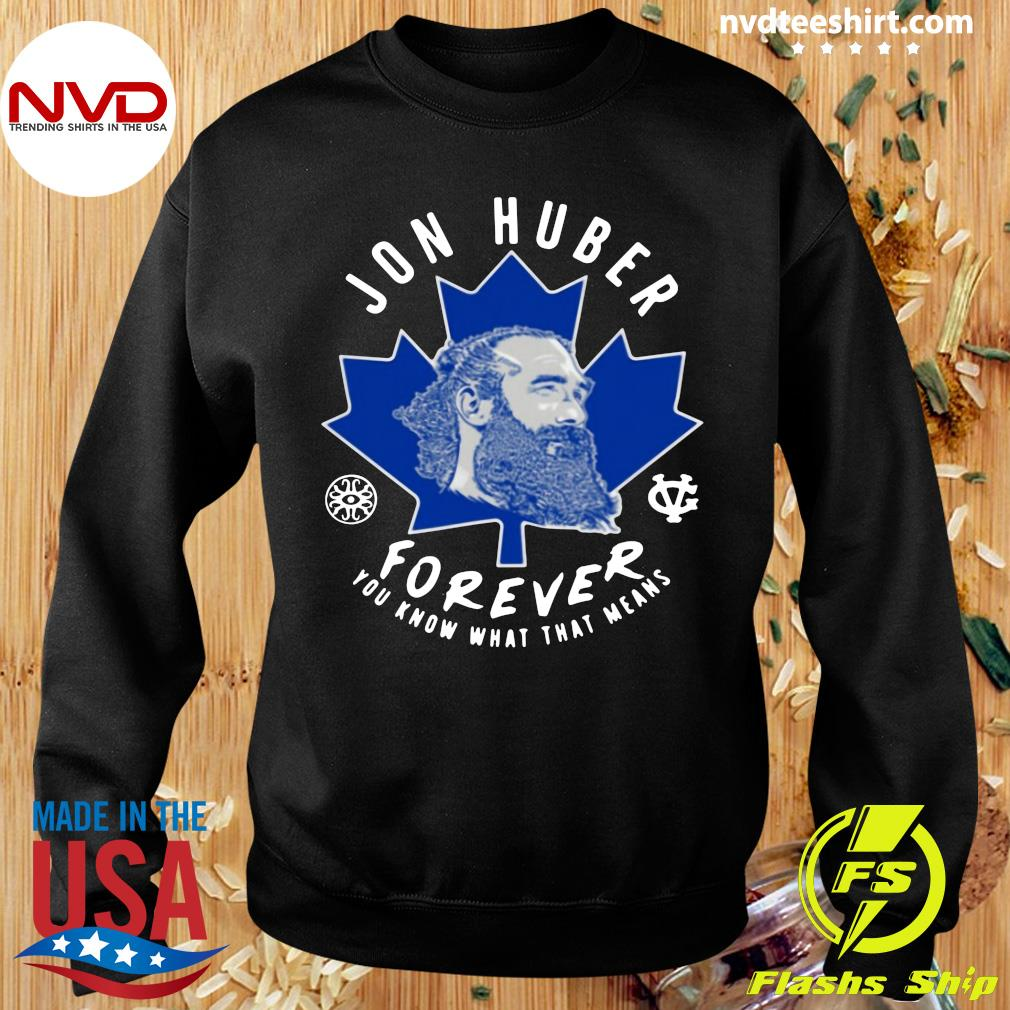Official Jon Huber Forever You Know What That Means T-s Sweater