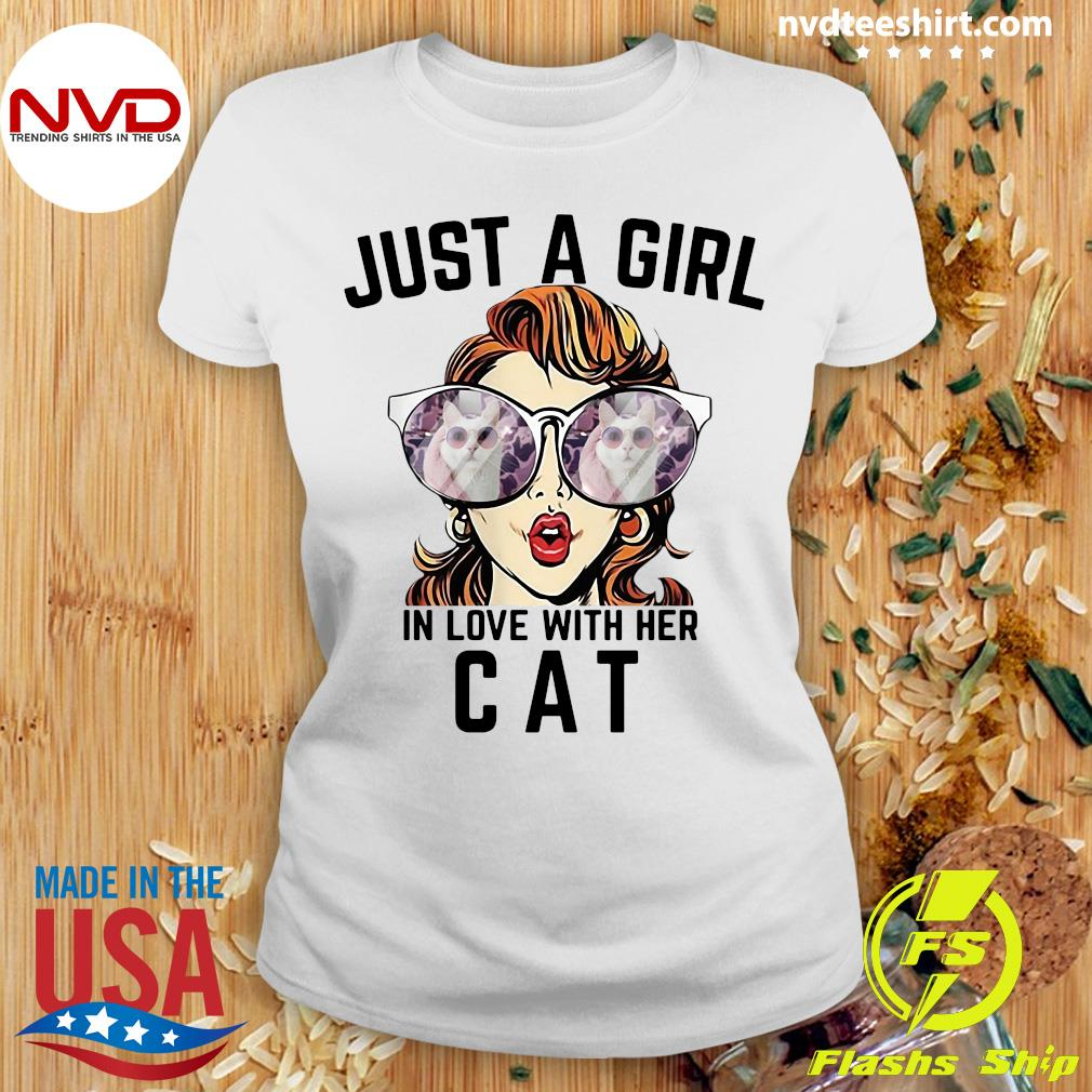 Official Just A Girl In Love With Her Cat T-s Ladies tee