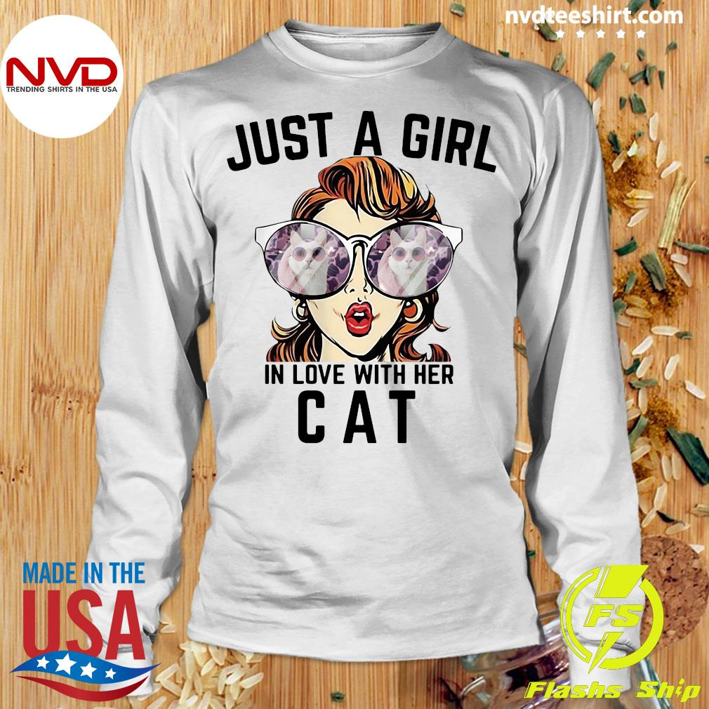 Official Just A Girl In Love With Her Cat T-s Longsleeve
