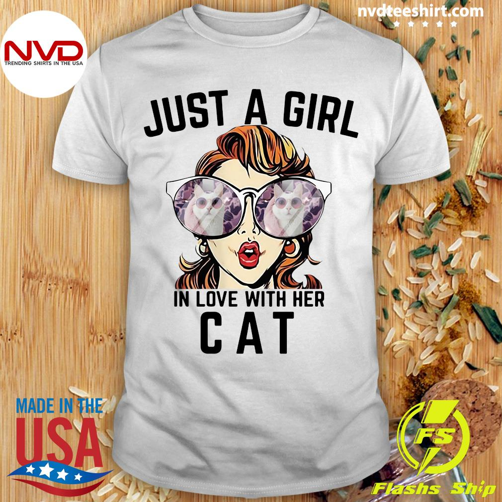 Official Just A Girl In Love With Her Cat T-shirt