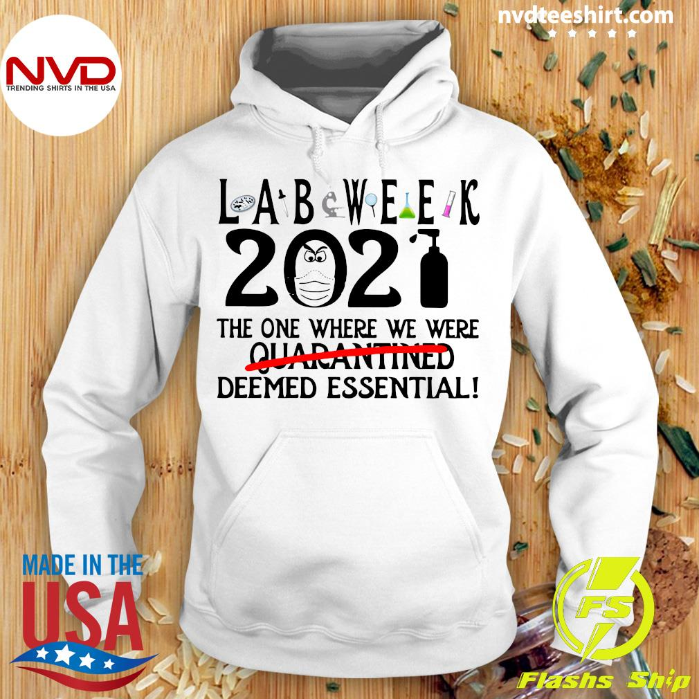 Official Lab Week 2021 The One Where We Were Quarantined Deemed Essential T-s Hoodie