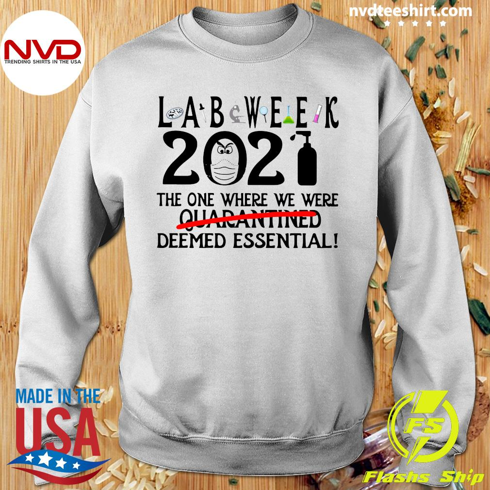 Official Lab Week 2021 The One Where We Were Quarantined Deemed Essential T-s Sweater