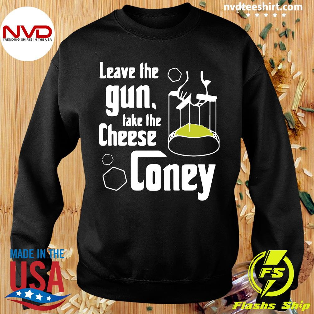 Official Leave The Gun Take The Cheese Coney T-s Sweater