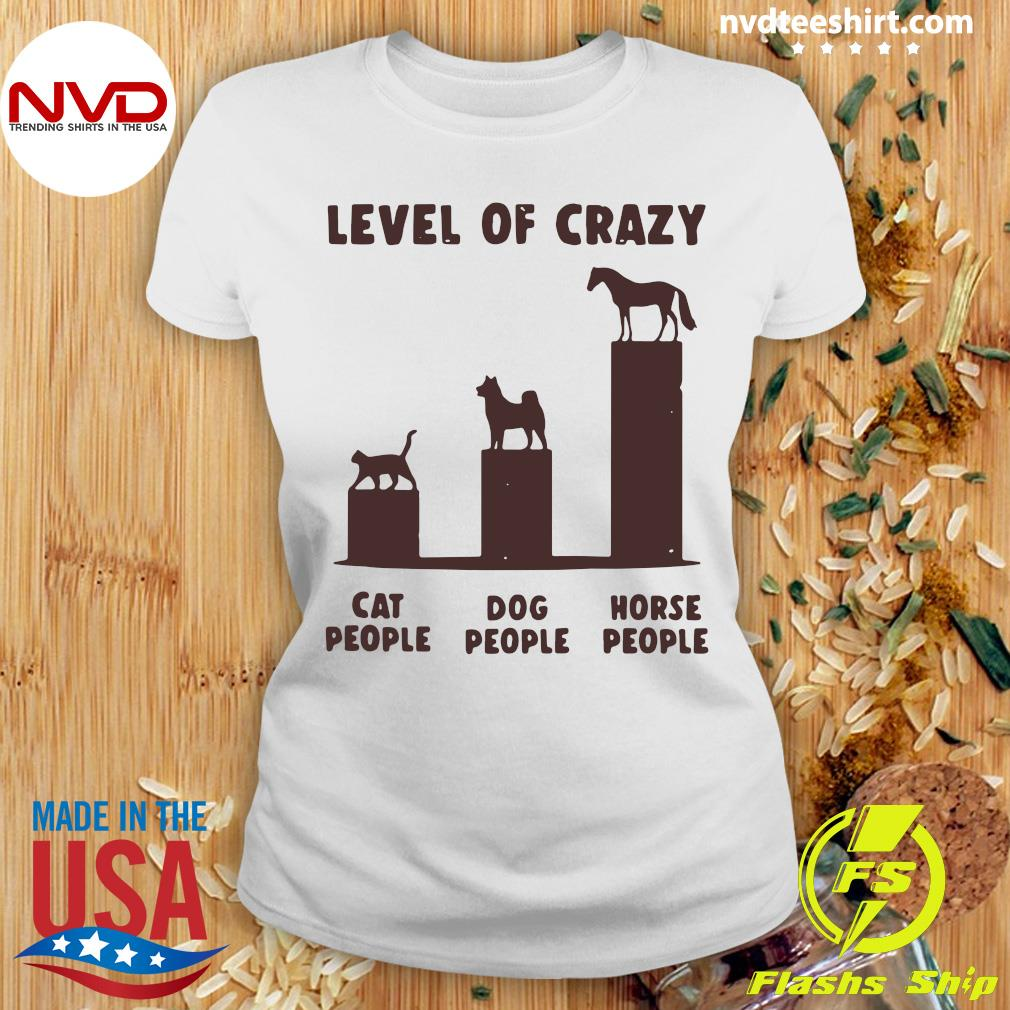 Official Level Of Crazy Horse Dog Cat People T-s Ladies tee