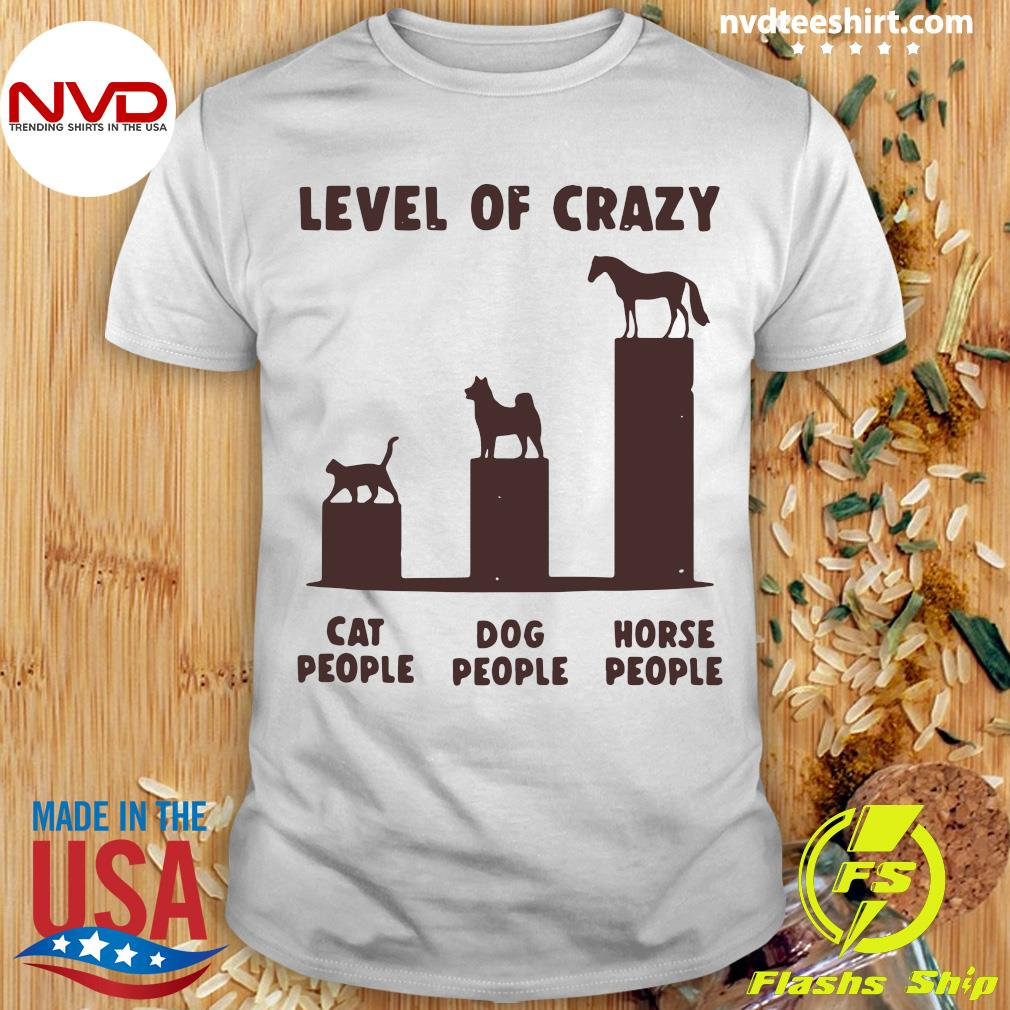 Official Level Of Crazy Horse Dog Cat People T-shirt